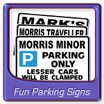 Large Fun parking Signs